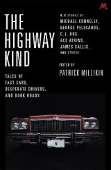 Omslag - The Highway Kind: Tales of Fast Cars, Desperate Drivers and Dark Roads