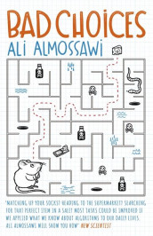 Bad choices av Ali Almossawi (Heftet)