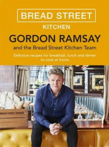 Bread street kitchen av Gordon Ramsay (Innbundet)