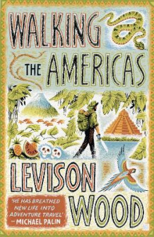 Walking the Americas av Levison Wood (Heftet)