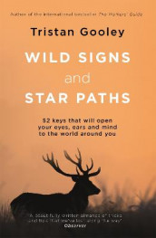 Wild Signs and Star Paths av Tristan Gooley (Heftet)