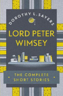 Lord Peter Wimsey: The Complete Short Stories av Dorothy L. Sayers (Heftet)