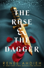 The Rose and the Dagger av Renee Ahdieh (Heftet)