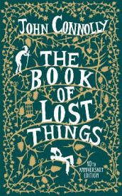 The Book of Lost Things Illustrated Edition av John Connolly (Heftet)