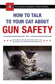 How to Talk to Your Cat About Gun Safety av Zachary Auburn (Heftet)