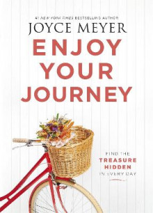 Enjoy Your Journey av Joyce Meyer (Heftet)