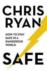 Omslag - Safe: How to stay safe in a dangerous world