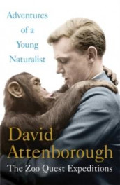 Adventures of a young naturalist av David Attenborough (Heftet)
