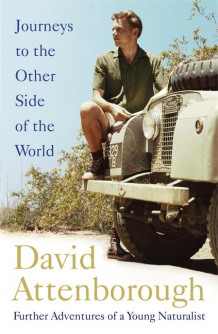 Journeys to the other side of the world av David Attenborough (Innbundet)