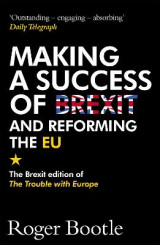 Omslag - Making a Success of Brexit and Reforming the EU