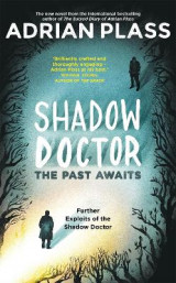 Omslag - Shadow Doctor: The Past Awaits (Shadow Doctor Series)