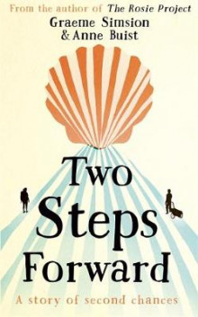 Two Steps Forward av Graeme Simsion og Anne Buist (Innbundet)