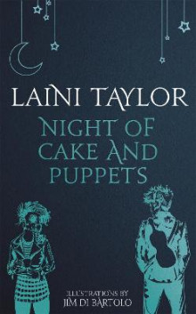 Night of Cake and Puppets av Laini Taylor (Innbundet)