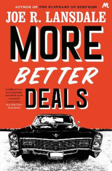 More Better Deals av Joe R. Lansdale (Heftet)
