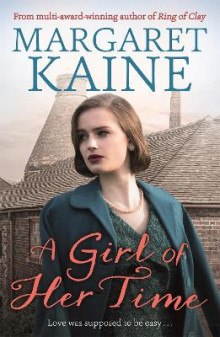 A Girl Of Her Time av Margaret Kaine (Heftet)