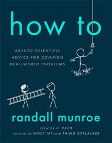 How To av Randall Munroe (Innbundet)