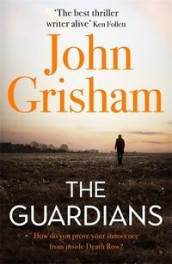 The guardians av John Grisham (Innbundet)