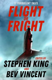 Flight or Fright av Ambrose Bierce, Tom Bissell, Sir Arthur Conan Doyle, Cody Goodfellow, Stephen King, Michael Lewis, Richard Matheson, Dan Simmons, E.C. Tubb og Bev Vincent (Heftet)