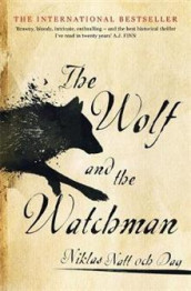 The Wolf and the Watchman av Niklas Natt och Dag (Heftet)