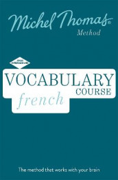 French Vocabulary Course (Learn French with the Michel Thomas Method) av Helene Bird og Michel Thomas (Lydbok-CD)