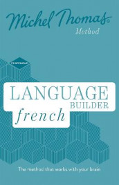 Language Builder French (Learn French with the Michel Thomas Method) av Michel Thomas (Lydbok-CD)
