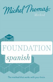 Foundation Spanish New Edition (Learn Spanish with the Michel Thomas Method) av Michel Thomas (Lydbok-CD)