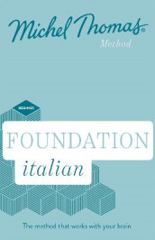 Foundation Italian New Edition (Learn Italian with the Michel Thomas Method) av Michel Thomas (Lydbok-CD)