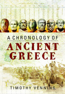 A Chronology of Ancient Greece av Timothy Venning (Innbundet)