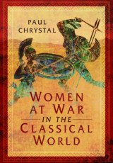Omslag - Women at War in the Classical World