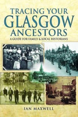 Omslag - Tracing Your Glasgow Ancestors