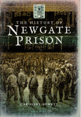 Omslag - The History of Newgate Prison