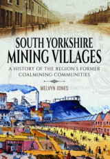 Omslag - South Yorkshire Mining Villages