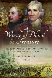 A Waste of Blood and Treasure av Philip Ball og Kate Bohdanowicz (Innbundet)