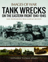 Omslag - Tank Wrecks of the Eastern Front 1941 - 1945