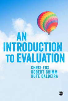 An Introduction to Evaluation av Robert Grimm, Chris Fox og Rute Caldeira (Heftet)