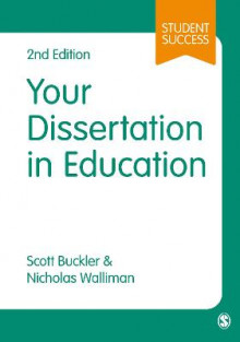 Your Dissertation in Education av Scott Buckler og Nicholas Walliman (Heftet)
