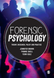 Forensic Psychology av Jennifer Brown, Yvonne Shell og Terri Cole (Heftet)