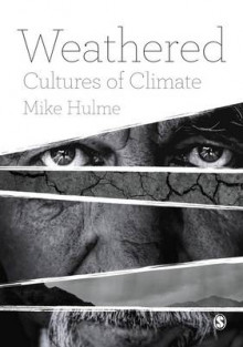 Weathered av Mike Hulme (Innbundet)