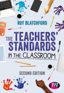 The Teachers' Standards in the Classroom av Roy Blatchford (Heftet)