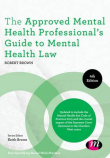 The Approved Mental Health Professional's Guide to Mental Health Law av Robert A. Brown (Innbundet)