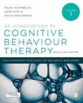 An Introduction to Cognitive Behaviour Therapy av Helen Kennerley, Joan Kirk og David Westbrook (Innbundet)