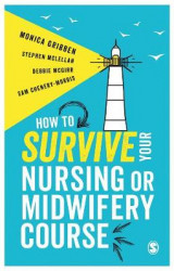 Omslag - How to Survive Your Nursing or Midwifery Course