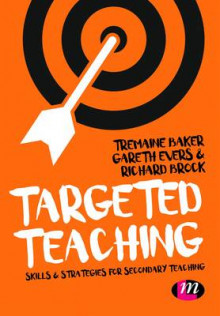 Targeted Teaching av Tremaine Baker, Gareth Evers og Richard Brock (Heftet)