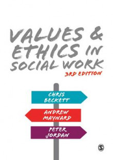 Values and Ethics in Social Work av Andrew Maynard, Chris Beckett og Peter Jordan (Heftet)