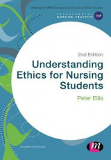 Omslag - Understanding Ethics for Nursing Students