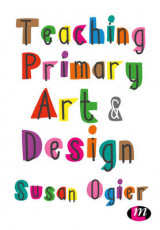 Omslag - Teaching Primary Art and Design