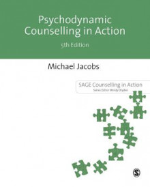 Psychodynamic Counselling in Action av Michael Jacobs (Heftet)