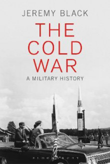 The Cold War av Professor Jeremy Black (Heftet)