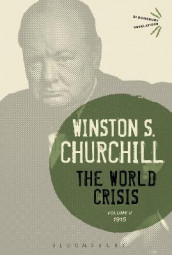 The World Crisis Volume II av Sir Sir Winston S. Churchill (Innbundet)