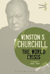The World Crisis Volume III av Sir Sir Winston S. Churchill (Innbundet)